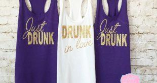 bridesmaid tank tops bridesmaid tanks. just drunk tank top. drunk in love tank. bachelorette  shirts. OODPTUY