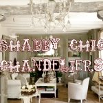 Benefits of buying a shabby chic chandelier