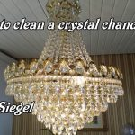 How to clean chandeliers in wood
